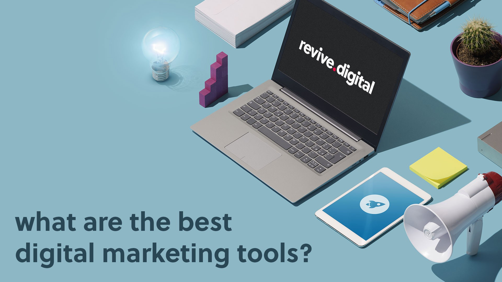 What Are The Best Digital Marketing Tools