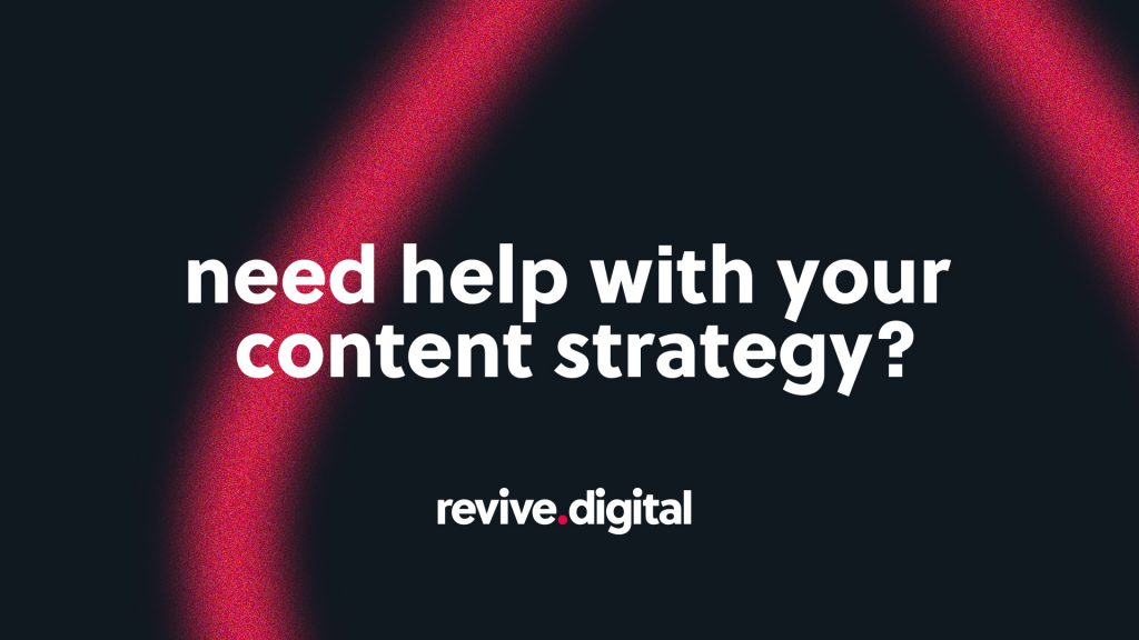 Content Strategy for Revive Digital