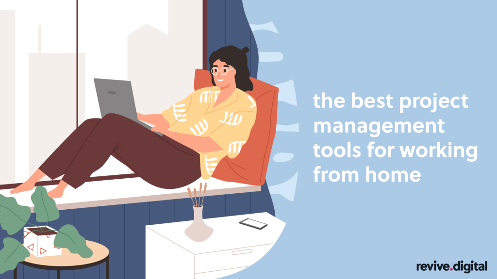 project management tool for working from home