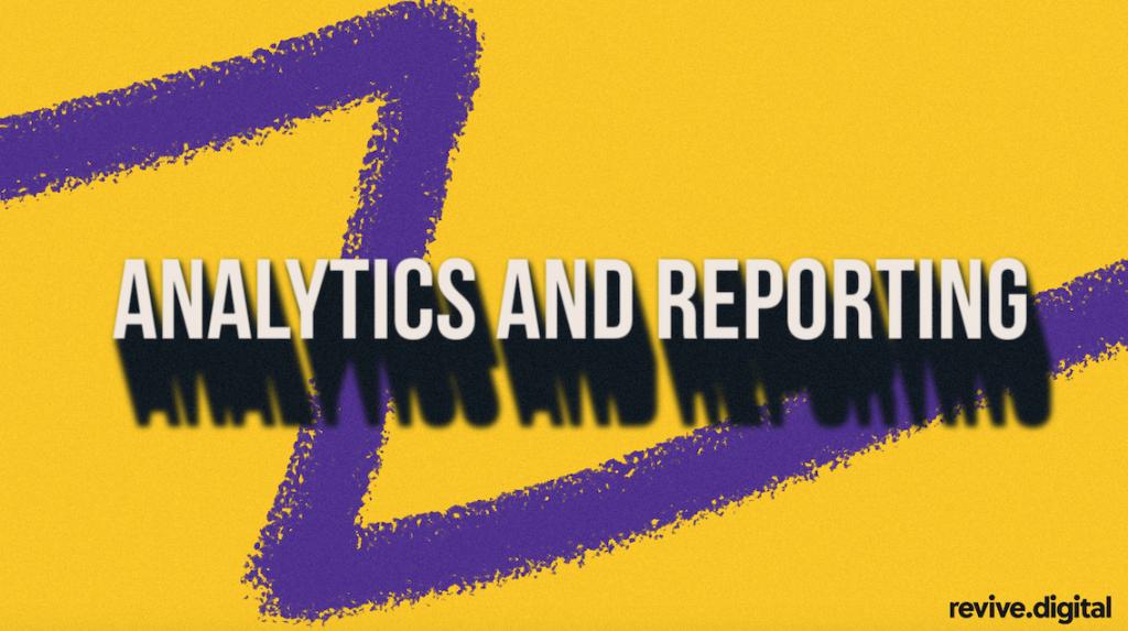 analytics and reporting