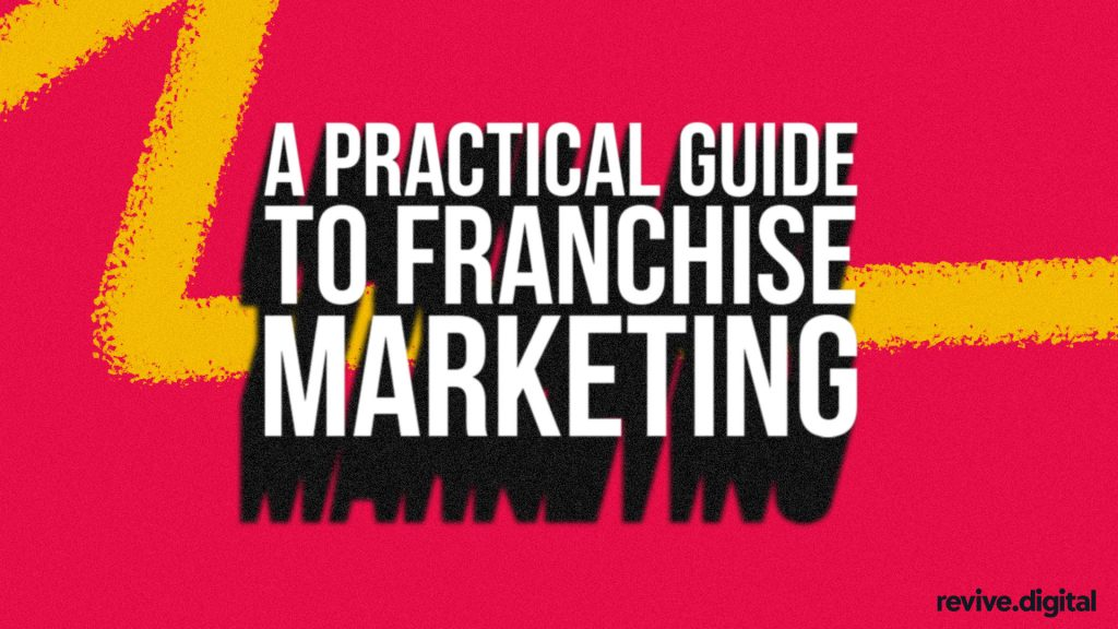 Guide to Franchise Marketing