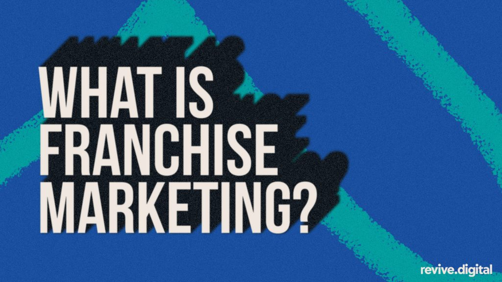 what is franchise marketing
