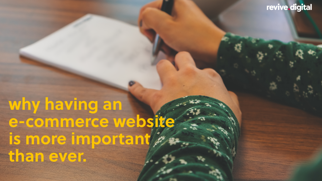 woman writing in a notepad with a text why having an ecommerce website is more important than ever
