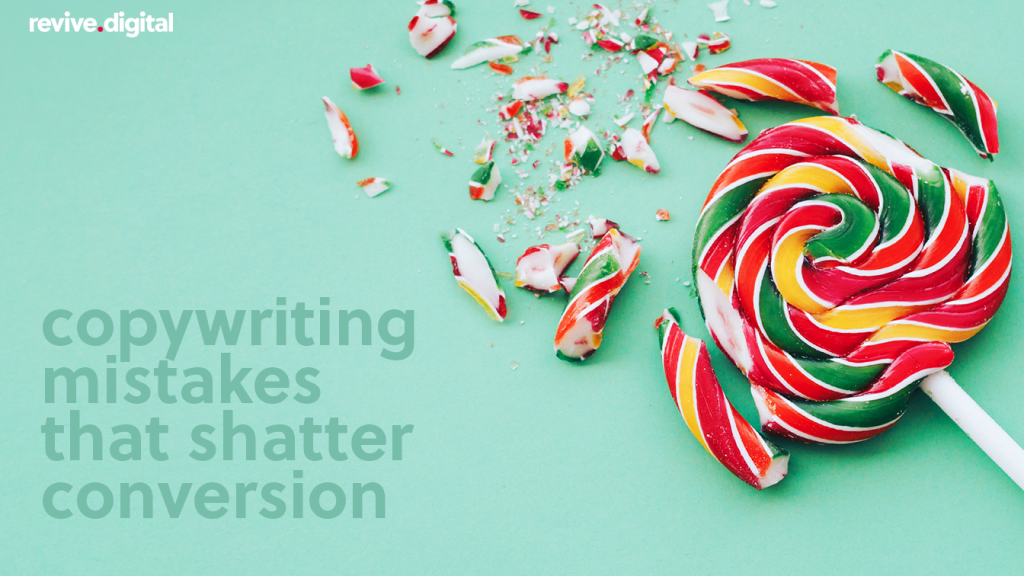 crushed candy lollipop with a text copywriting mistakes that shatter conversion