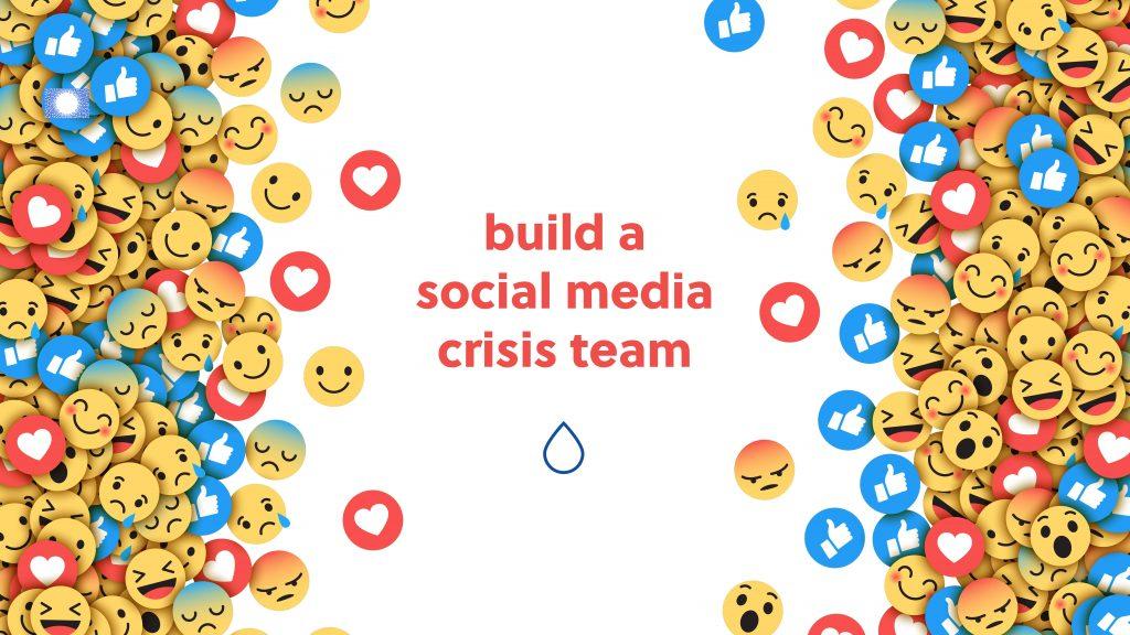 build a social media crisis team